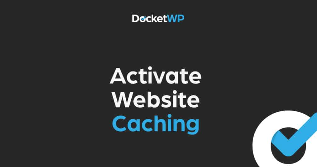 Activate Website Caching Featured Image 2
