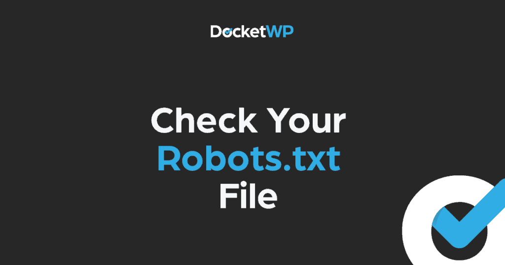 Check Your Robots File Featured Image 1