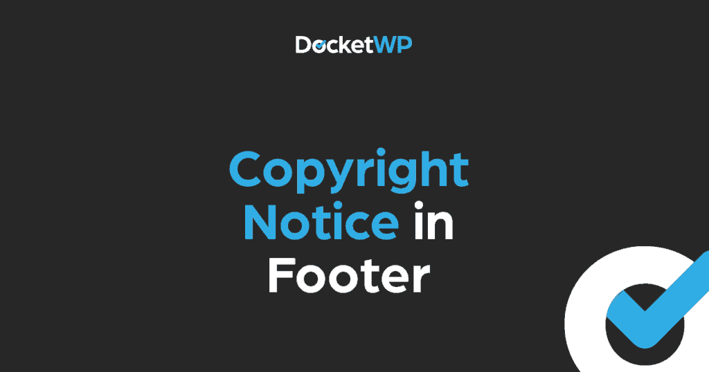 Copyright Notice in Footer Featured Image 1