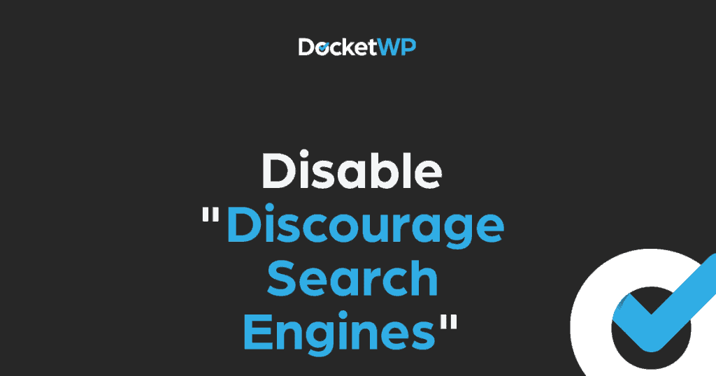 Disable Discourage Search Engines Featured Image 1