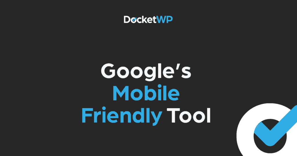 Google Mobile Friendly Tool Featured Image 1