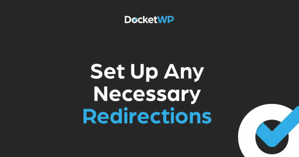 Set Up Any Necessary Redirections Featured Image 1