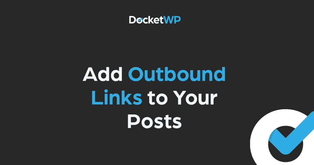 Add Outbound Links to Your Posts