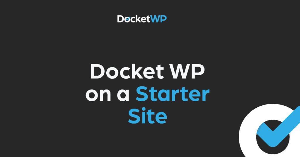 Docket WP on a Starter Site 1