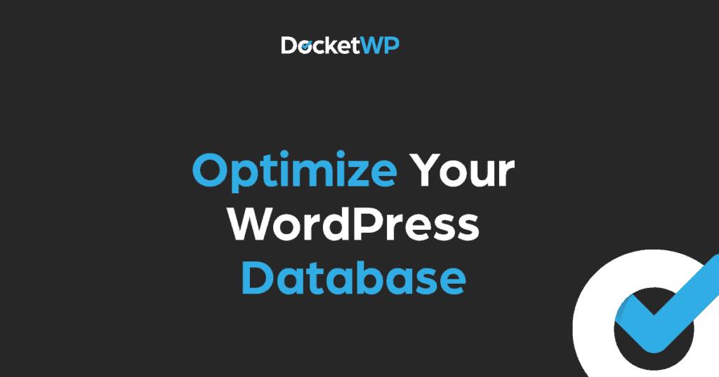Optimize Your WordPress database